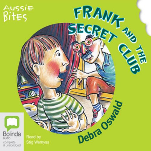 Frank and the Secret Club: Aussie Bites audiobook cover art