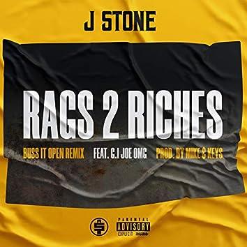 Rags 2 Riches: Buss It Open (Remix)