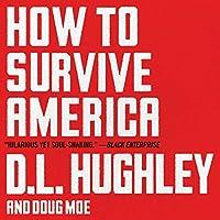 How to Survive America: A Prescription