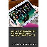 Guía extraoficial para Samsung Galaxy Tab 3,4 y S (Spanish Edition)