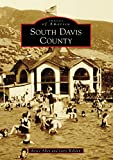 South Davis County (Images of America) (English Edition)