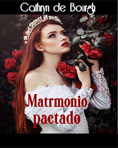 Matrimonio pactado (Lorenzo Bruni nº 2)