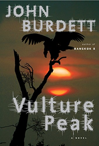 Vulture Peak: A Royal Thai Detective Novel (5) (Sonchai Jitpleecheep) by [John Burdett]