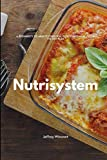 Nutrisystem: A Beginner's 20-Minute Overview, Review, and Analysis of the Diet Plan