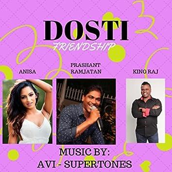 Dosti (feat. King Raj)