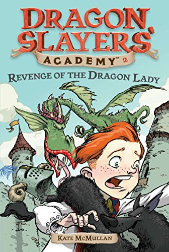 Revenge of the Dragon Lady #2 (Dragon Slayers' Academy)の詳細を見る