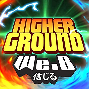 """Higher Ground (From """"My Hero Academia: Heroes Rising"""")"""