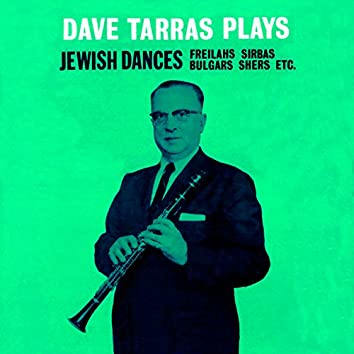 Plays Jewish Dances (Freilahs, Sirbas, Bulgars, Shers)