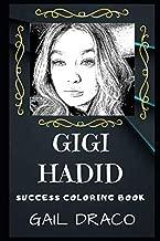 Gigi Hadid Success Coloring Book: An American Fashion Model. (Gigi Hadid Success Coloring Books)