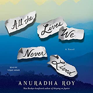 All the Lives We Never Lived audiobook cover art