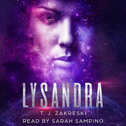 Lysandra     The Cygnus Virus Series, Book 2              By:                                                                                                                                 T.J. Zakreski                               Narrated by:                                                                                                                                 Sarah Sampino                      Length: 8 hrs and 41 mins     7 ratings     Overall 3.9