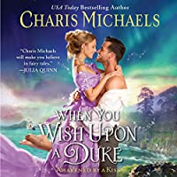 When You Wish upon a Duke (Awakened by a Kiss)
