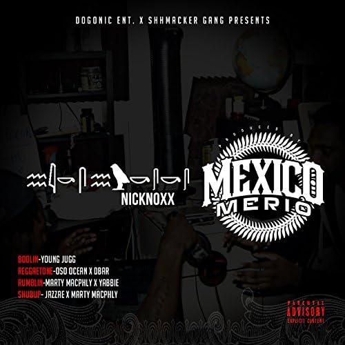 NickNoxx & Mexico Merio