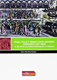 Moda, Traje y Ornato en el Entorno Murciano (1759-1808). El relato de las fuente: El relato de las...