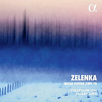 Zelenka: Missa Votiva, ZWV 18 (Alpha Collection)