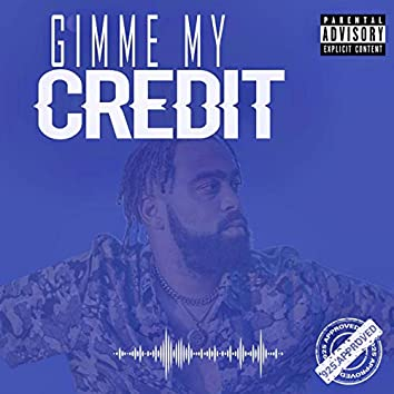 Gimme My Credit