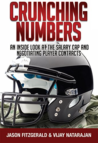 Crunching Numbers: An Inside Look At The Salary Cap And Negotiating Player Contracts (English Edition)