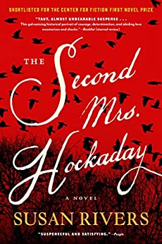 The Second Mrs. Hockaday: A Novel by [Susan Rivers]