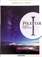 Revised POLESTAR English Expression Ⅰ [平成29年度改訂] 文部科学省検定済教科書 [英Ⅰ331]