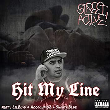 Hit My Line (feat. Lil Blvd, Hoodlum02 & Swifty Blue)