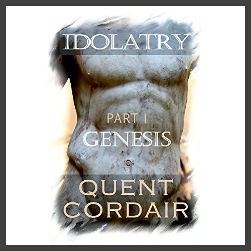 Genesis     Idolatry, Book 1              By:                                                                                                                                 Quent Cordair                               Narrated by:                                                                                                                                 Robin Field                      Length: 4 hrs and 11 mins     18 ratings     Overall 4.7