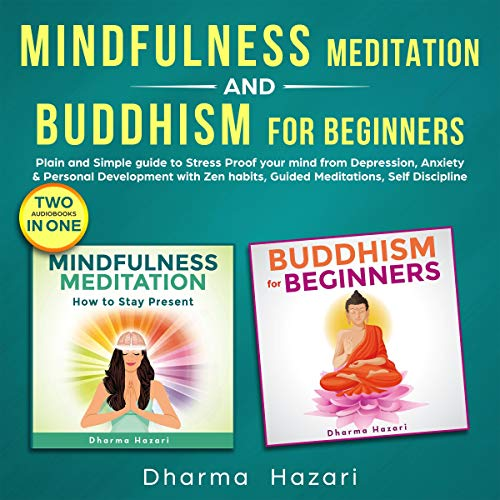 Mindfulness Meditation and Buddhism for Beginners cover art