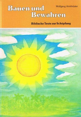 Bauen und Bewahren : Biblische Texte zur Schöpfung.