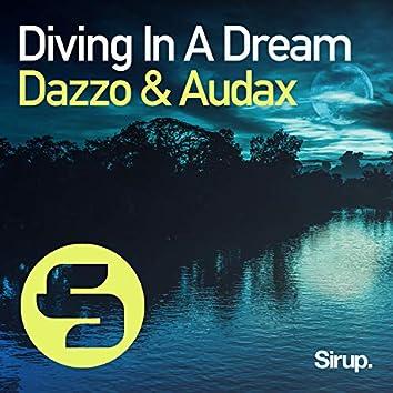 Diving in a Dream