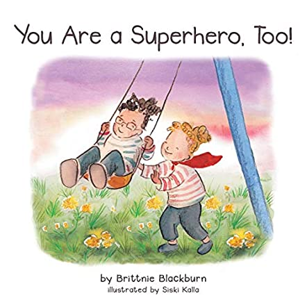 You Are a Superhero, Too!