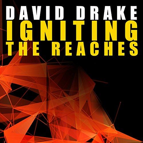 Igniting the Reaches Audiobook By David Drake cover art