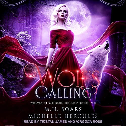 Wolf's Calling: A Fairytale Retelling Reverse Harem (Wolves of Crimson Hollow, Book 2)