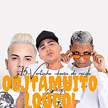 O Dj Tá Muito Louco (feat. MC G15) (Brega Funk)