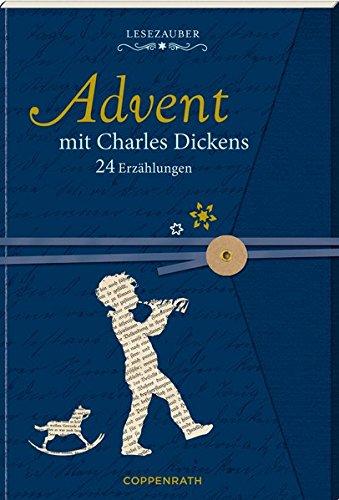 Briefbuch – Advent mit Charles Dickens: 24 Erzählungen: 24 Geschichten und Aphorismen