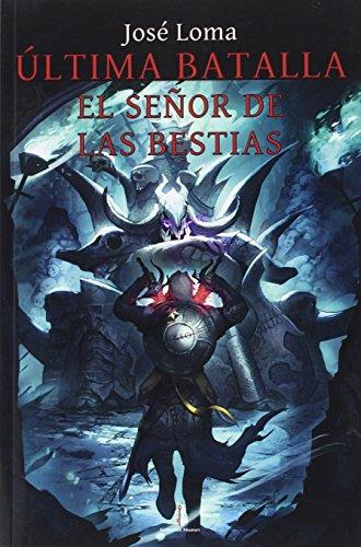 Última batalla: El señor de las bestias: 6 (Thule)