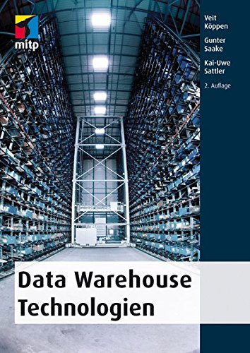 Data Warehouse Technologien (mitp Professional)
