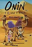 ONIN Y EL VIAJE A ÁFRICA: 5 (LAS AVENTURAS DE ONIN)