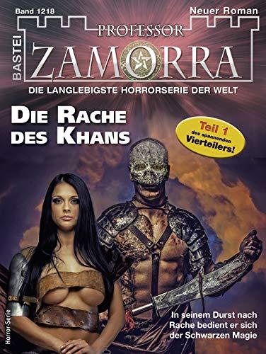 Professor Zamorra 1218 - Horror-Serie: Die Rache des Khans