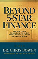 Beyond 5-Star Finance: Taking Your Financial Window from Swollen Shut to Swung Open