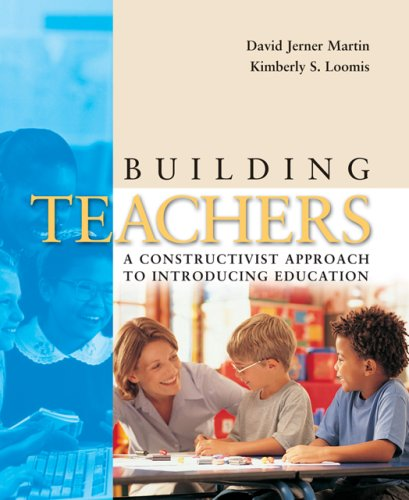Building Teachers: A Constructivist Approach to...
