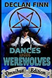Dances with Werewolves: Omnibus Edition (Williams and Miller)