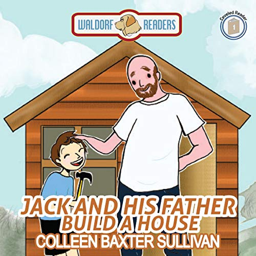 Jack and His Father Build a House audiobook cover art