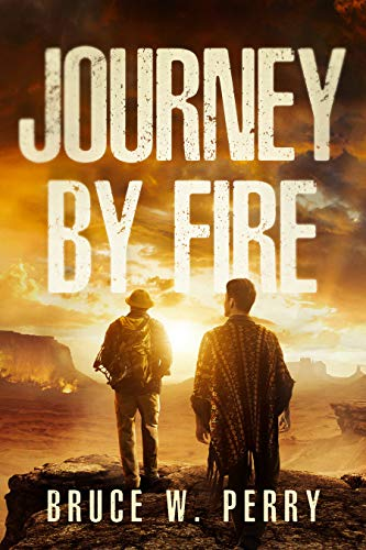 Journey By Fire by [Bruce W. Perry, Yulia Muchynska Miblart]