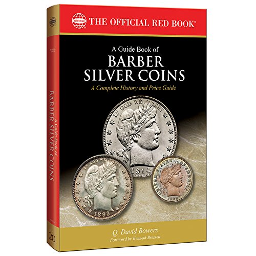 A Guide Book of Barber Silver Coins, 1st Edition (Offical Red...