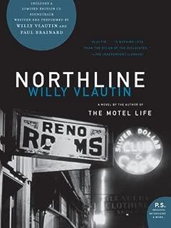 Northline: A Novel (P.S.)
