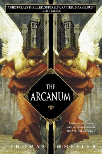 The Arcanum by Thomas Wheeler (2005-06-28)