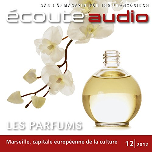 Écoute Audio - Les parfums francais. 12/2012 cover art