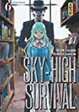 Sky-high survival, tome 6