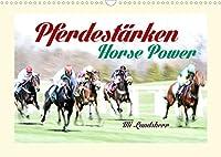 Pferdestaerken Horse Power (Wandkalender 2022 DIN A3 quer): Galopp Rennbahn (Monatskalender, 14 Seiten )