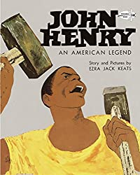 John Henry: An American Legend. book cover