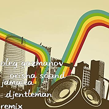 Jamaica (Djentleman Remix)